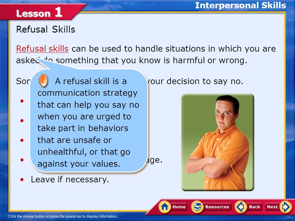 Lesson 1 Interpersonal Communication One of the traits of a health-literate individual is having effective communication skills.