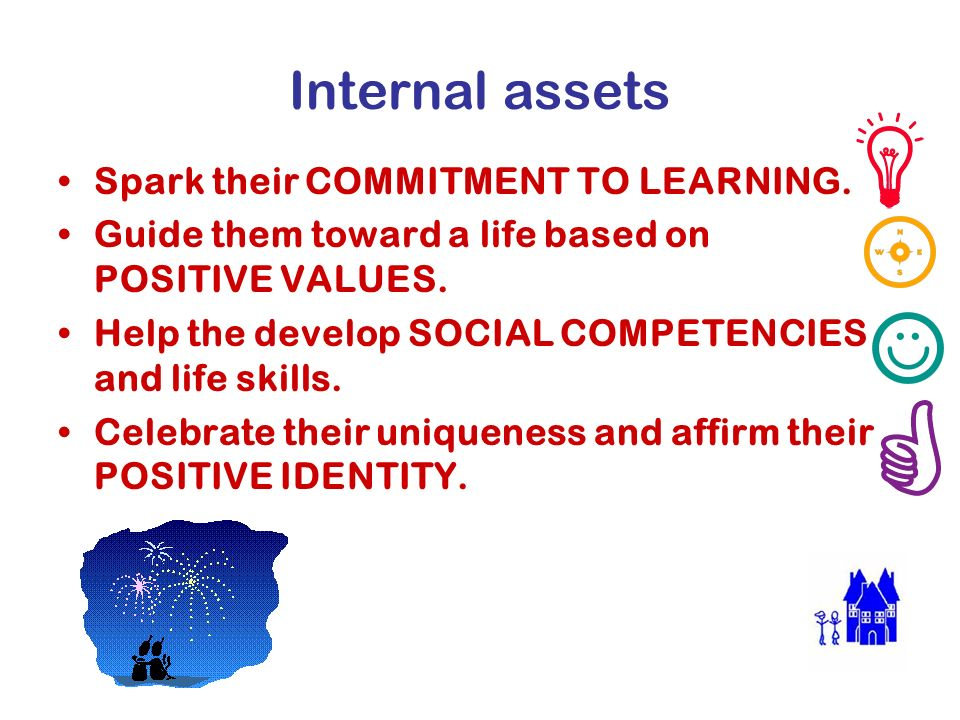 Internal assets Spark their COMMITMENT TO LEARNING.