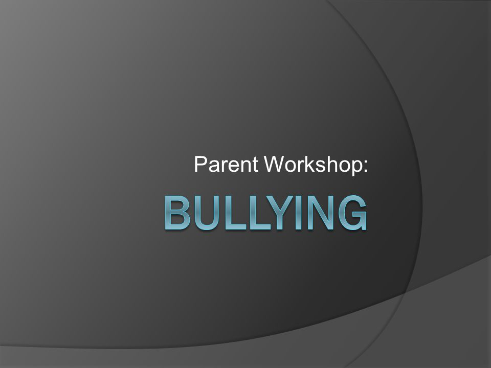 Parent Workshop: