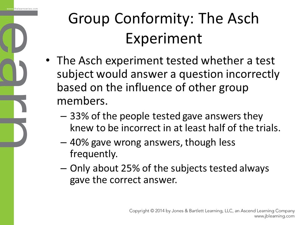 Group Conformity: The Asch Experiment The Asch experiment tested whether a test subject would answer a question incorrectly based on the influence of