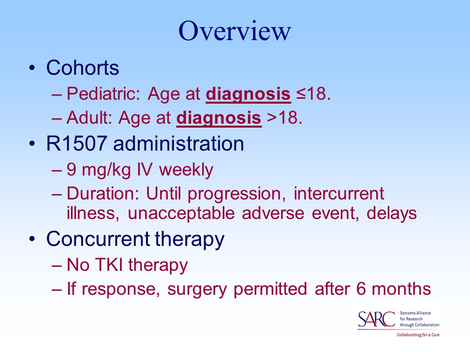 Overview Cohorts –Pediatric: Age at diagnosis ≤18.