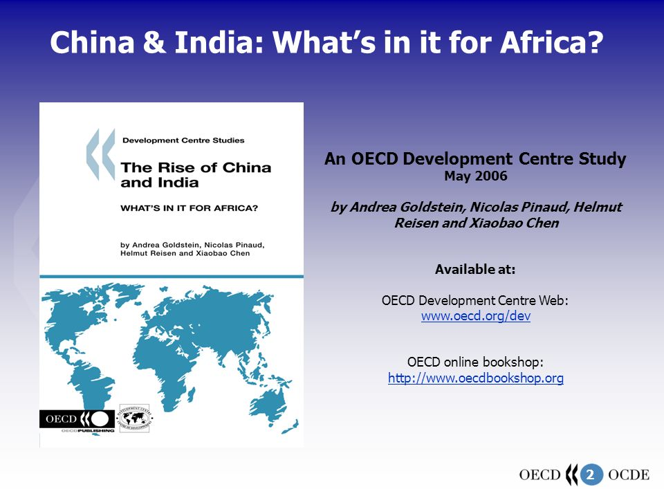 2 China & India: What's in it for Africa.