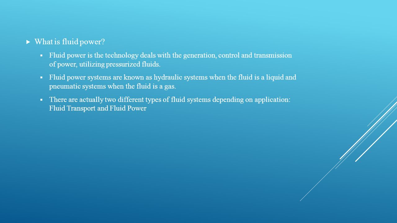 What is fluid power.