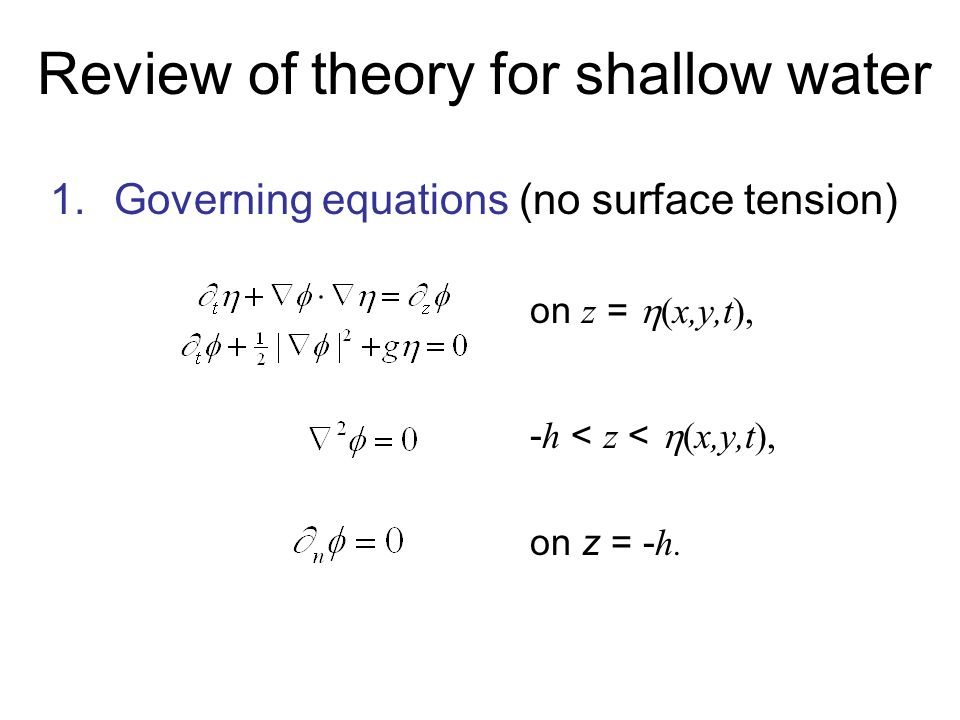Waves in shallow water ii lecture 6 tsunami seen from top floor 3 review of theory for shallow water 1erning equations no surface tension on z xyt h z xyt on z h sciox Gallery