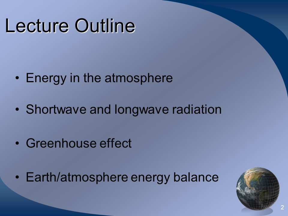 1 Met 10 Weather Processes Jeff Gawrych Temperature, Heat Transfer and Earth's Energy Balance