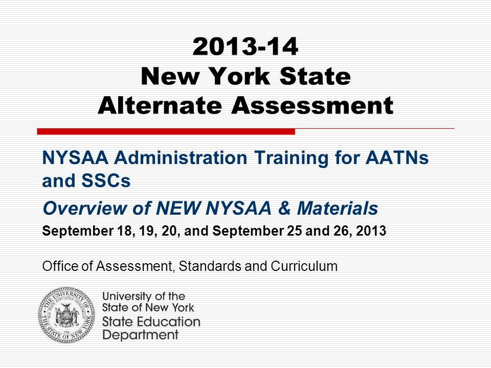 {New York State Alternate Assessment NYSAA Administration Training – Nysaa Worksheets