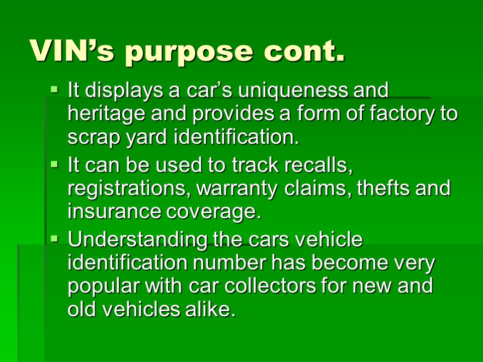 Vehicle Identification Number VIN ByDwayneHickman. - ppt download