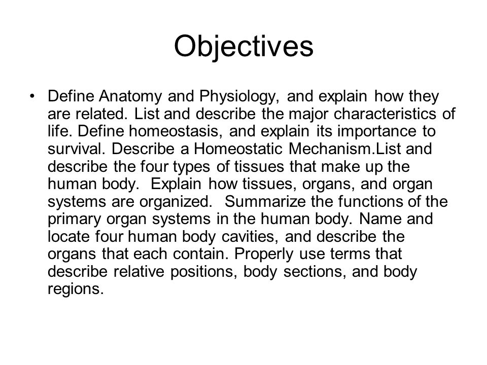The Human Body Read Chapter 22 Objectives Define Anatomy And