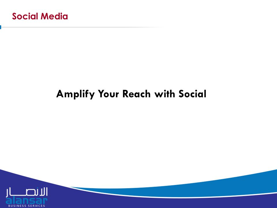 Social Media Amplify Your Reach with Social