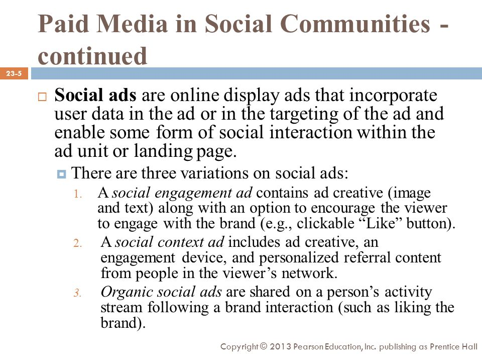  Social ads are online display ads that incorporate user data in the ad or in the targeting of the ad and enable some form of social interaction within the ad unit or landing page.