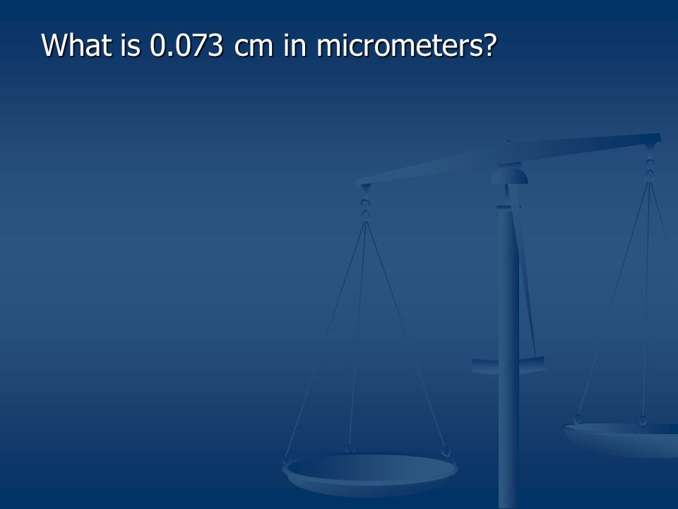 What is cm in micrometers