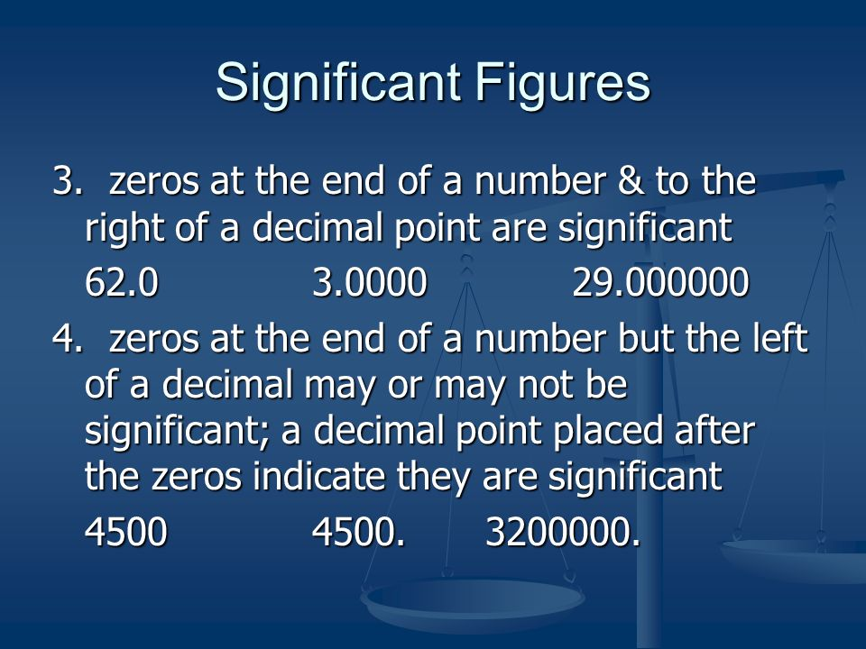 Significant Figures 3.