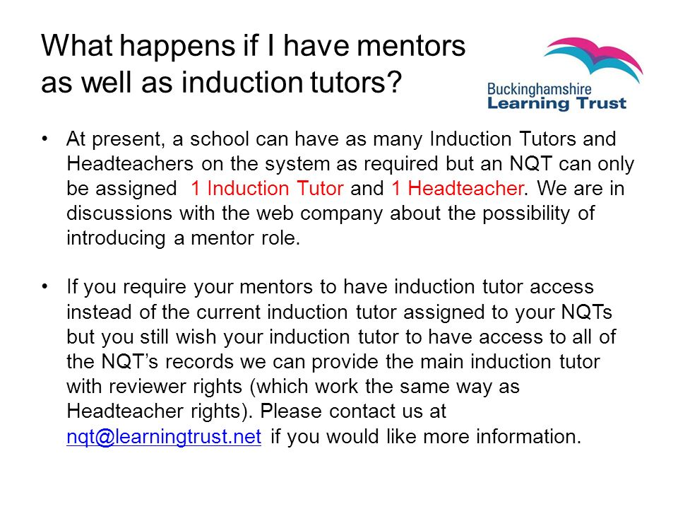 What happens if I have mentors as well as induction tutors.