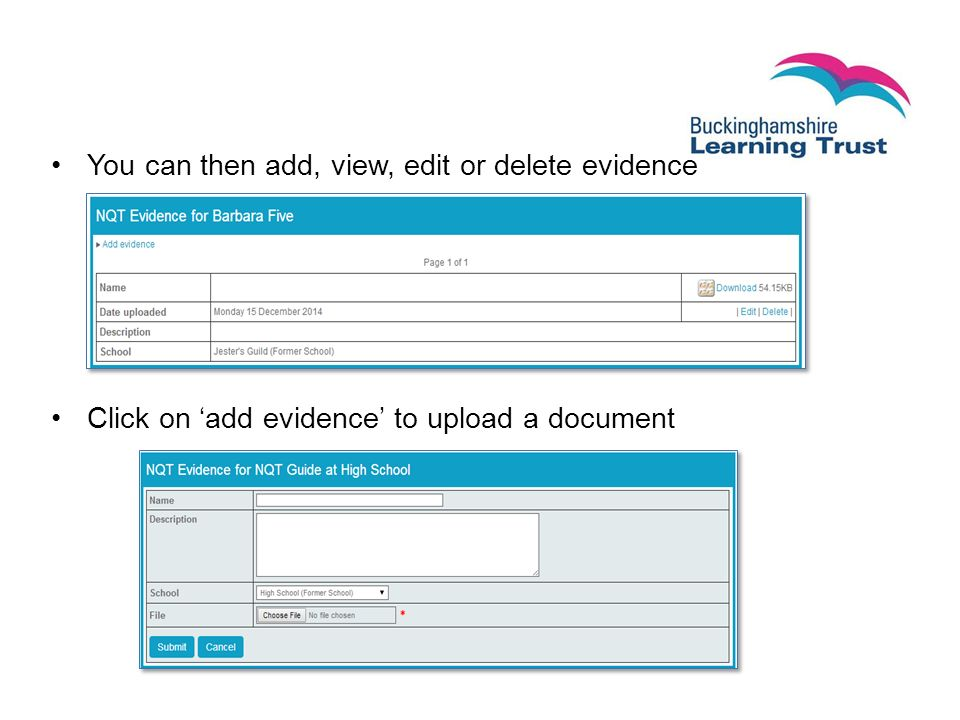 You can then add, view, edit or delete evidence Click on 'add evidence' to upload a document