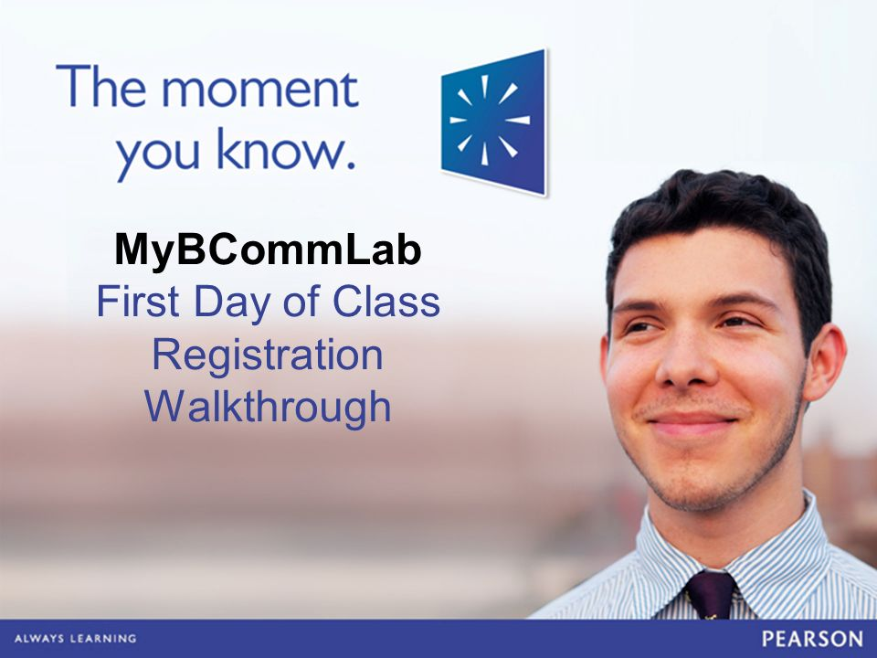 MyBCommLab First Day of Class Registration Walkthrough