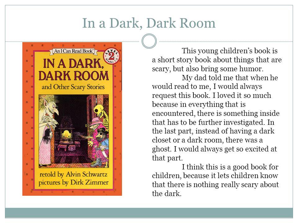 BY SARA NEUSTADT Literature Autobiography. In a Dark, Dark Room ...