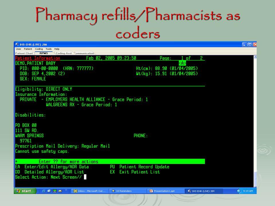 Pharmacy refills/Pharmacists as coders