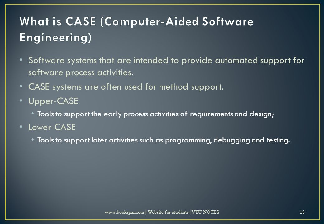 Software systems that are intended to provide automated support for software process activities.