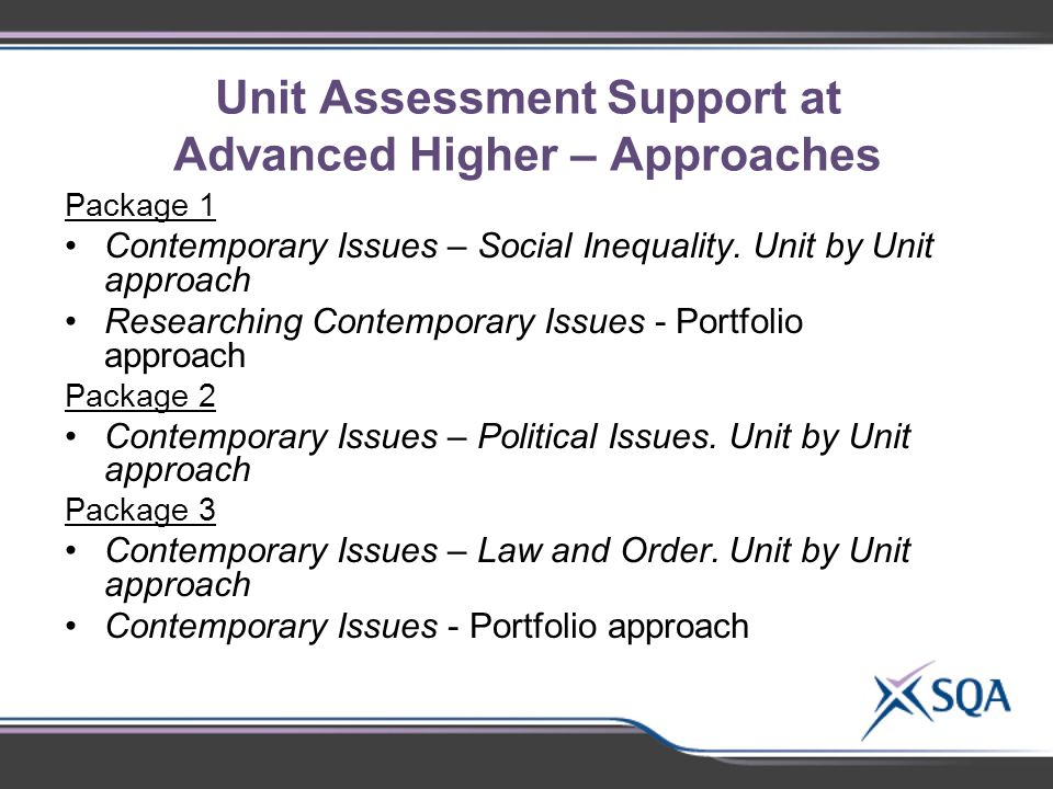 Unit Assessment Support at Advanced Higher – Approaches Package 1 Contemporary Issues – Social Inequality.