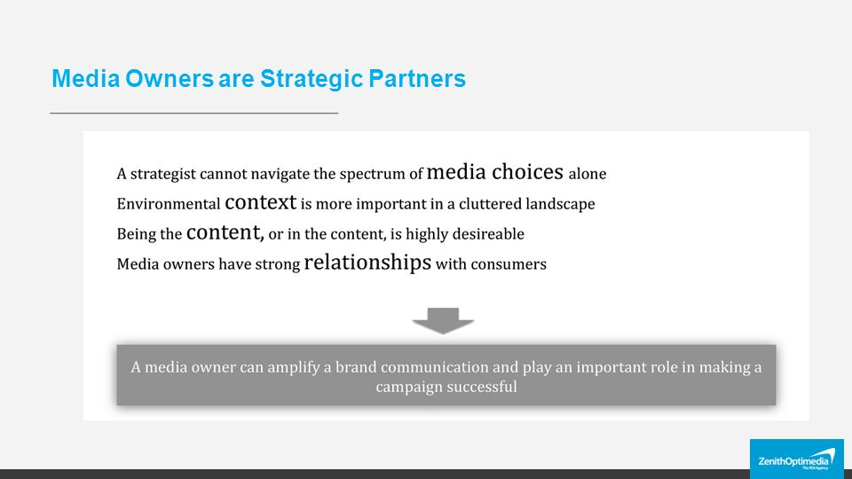 Media Owners are Strategic Partners