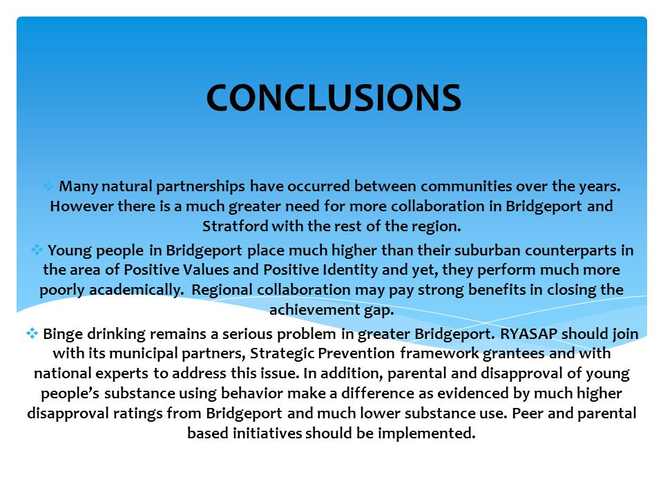 CONCLUSIONS  Many natural partnerships have occurred between communities over the years.