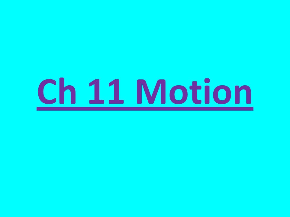 Ch 11 Motion