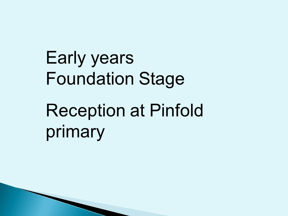 Early years Foundation Stage Reception at Pinfold primary