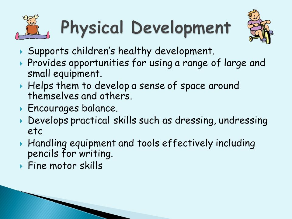  Supports children's healthy development.