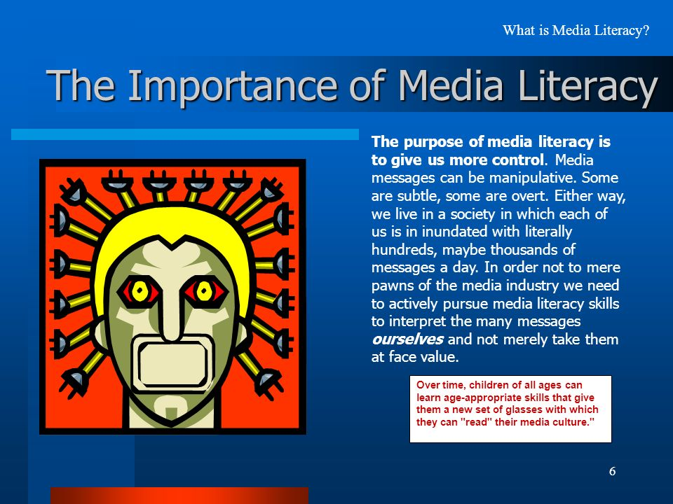 What is the importance of literacy?