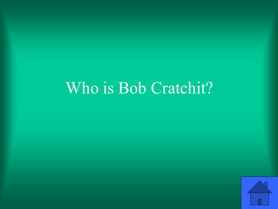 Who is Bob Cratchit