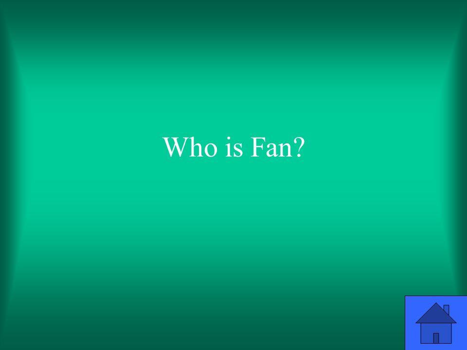 Who is Fan