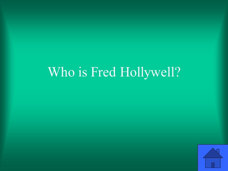 Who is Fred Hollywell