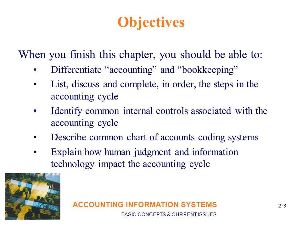 computerized accounting system objectives What are the advantages of a computerized system a: an example includes a computerized accounting system objectives of computerized system.