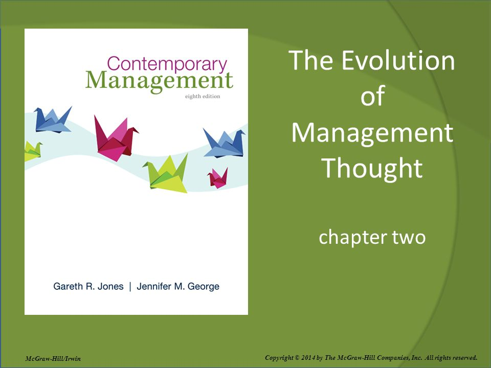 The Evolution of Management Thought chapter two Copyright © 2014 by The McGraw-Hill Companies, Inc. All rights reserved. McGraw-Hill/Irwin