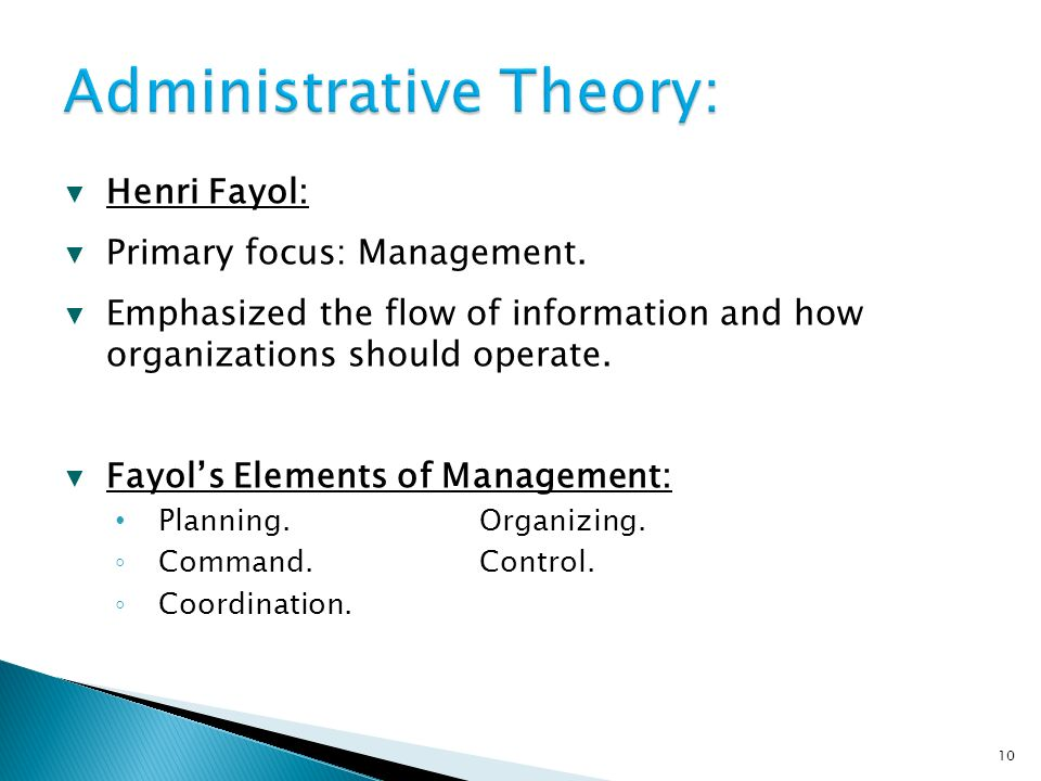 ▼ Henri Fayol: ▼ Primary focus: Management.