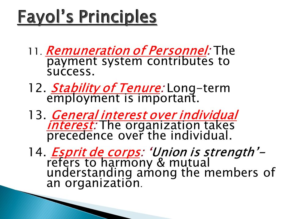 11. Remuneration of Personnel: The payment system contributes to success. 12. Stability of Tenure: Long-term employment is important. 13. General inte