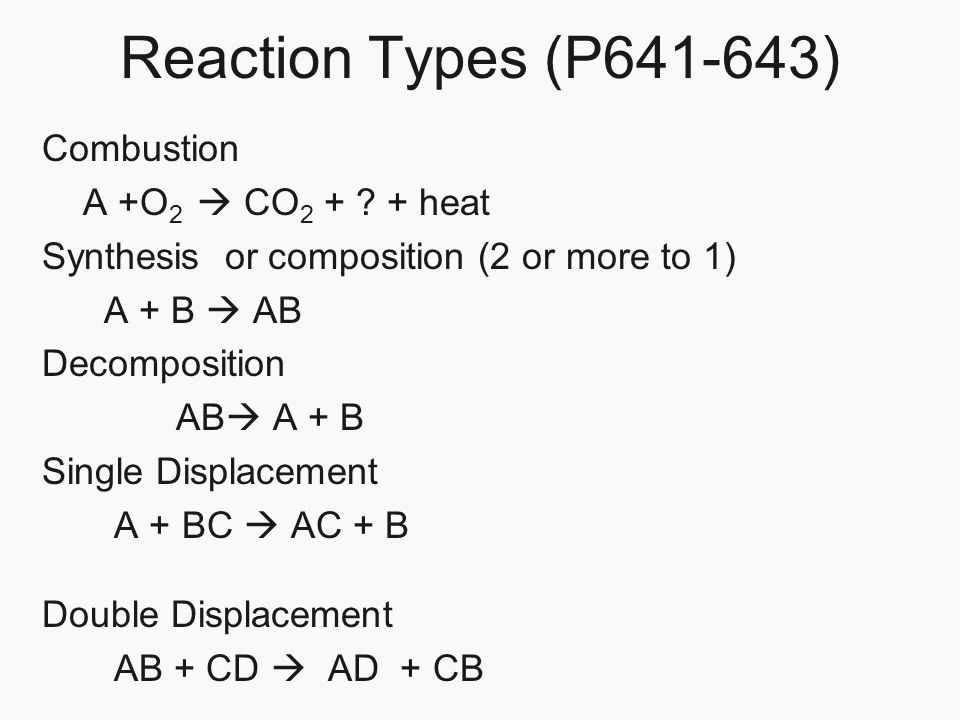 Worksheets Synthesis And Decomposition Reactions Worksheet chapter 21 chemical reactions page 632 section 1 change reaction types p641 643 combustion a o 2 co 2