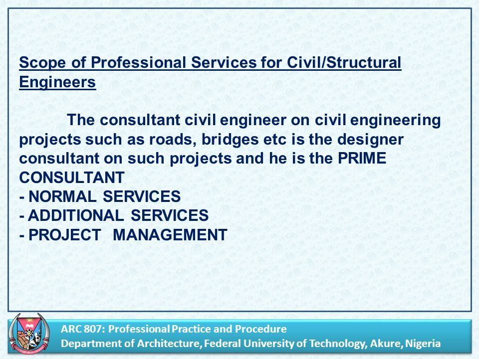 Arc 807 professional practice and procedure department of 7 arc 807 professional practice and procedure department of architecture federal university of technology akure nigeria arc 807 professional practice malvernweather