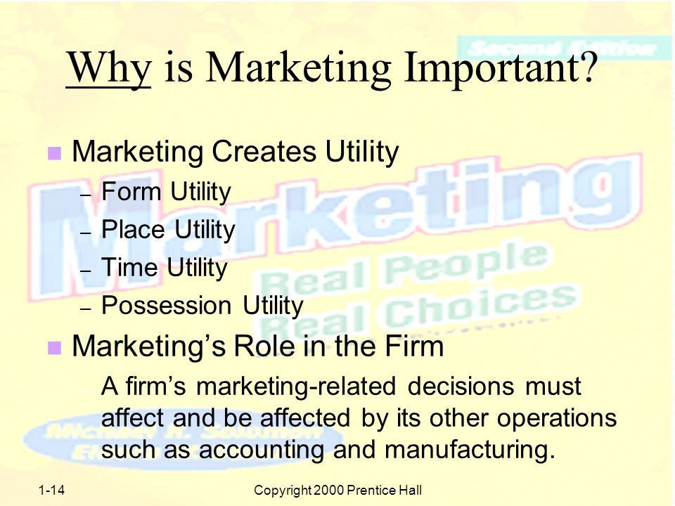 1-13Copyright 2000 Prentice Hall When Did Marketing Begin.