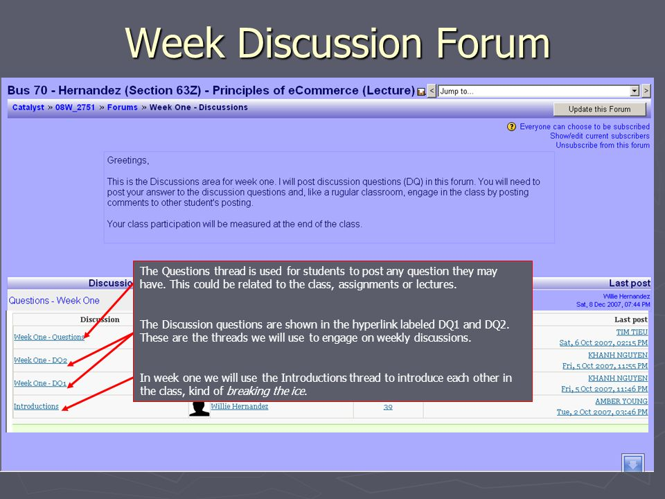 Week Discussion Forum The Questions thread is used for students to post any question they may have.