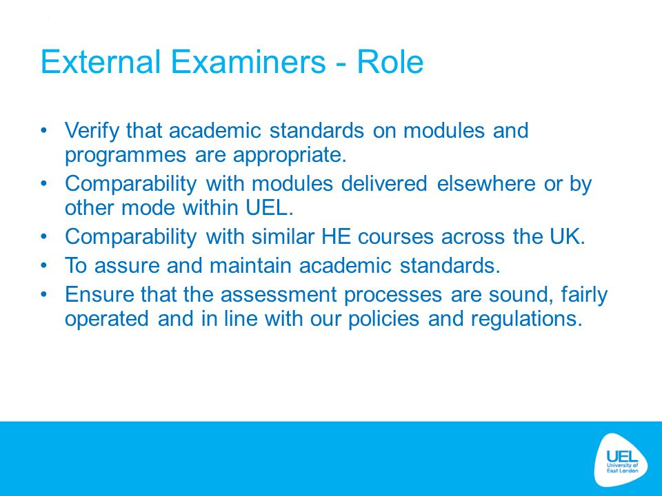 Verify that academic standards on modules and programmes are appropriate.