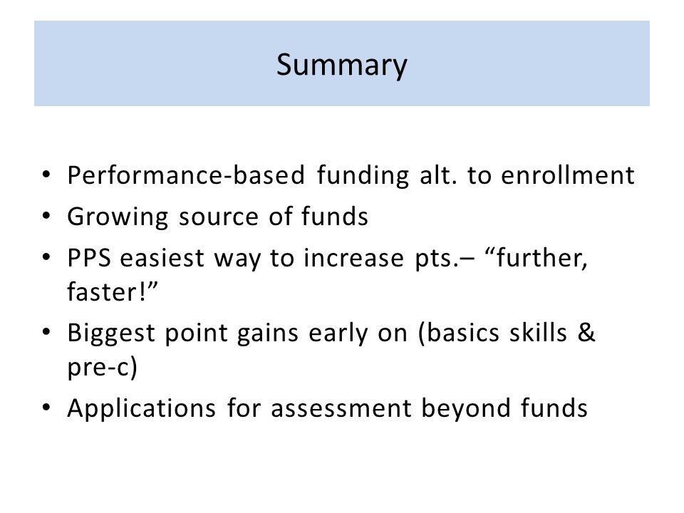 Summary Performance-based funding alt.
