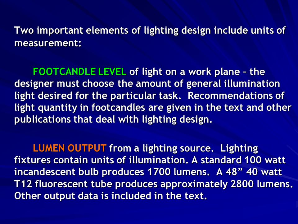 Two important elements of lighting design include units of measurement FOOTCANDLE LEVEL of light on  sc 1 st  SlidePlayer & Artificial Lighting Design Task lighting for general purpose rooms ... azcodes.com