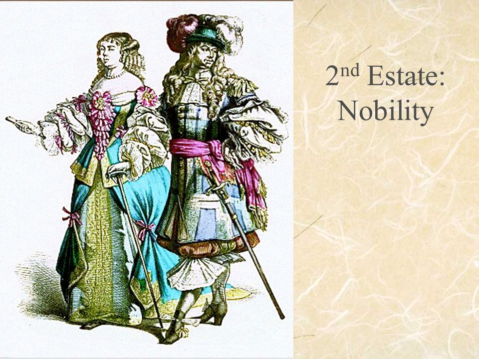 2 nd Estate: Nobility