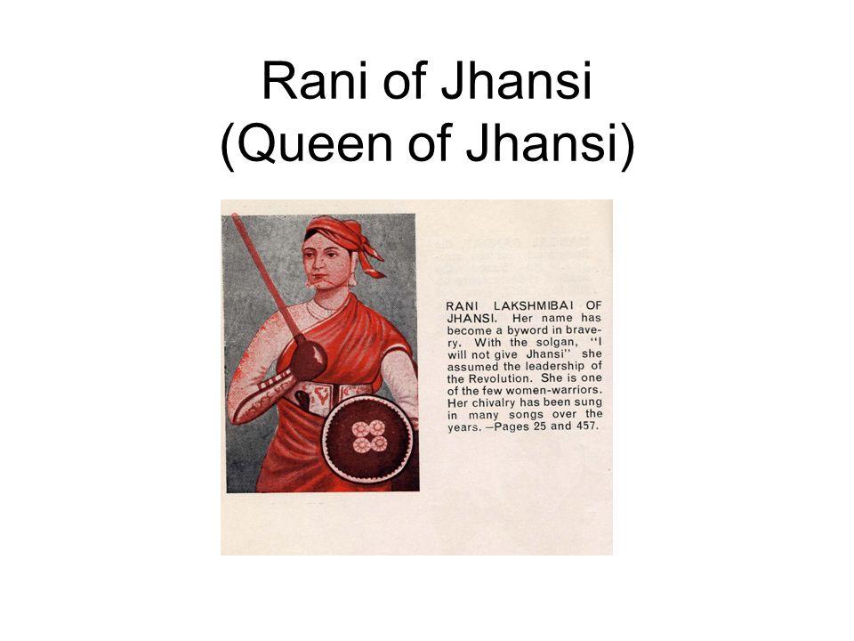 Rani of Jhansi (Queen of Jhansi)