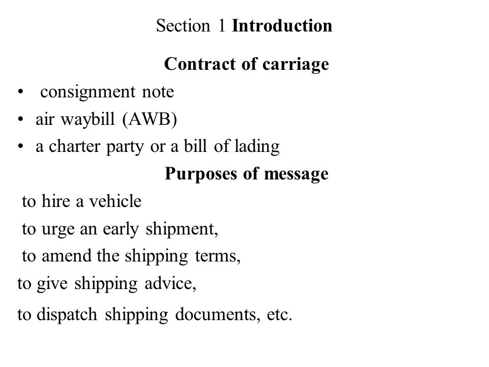 Chapter Ten Transport Section  Introduction Contract Of Carriage