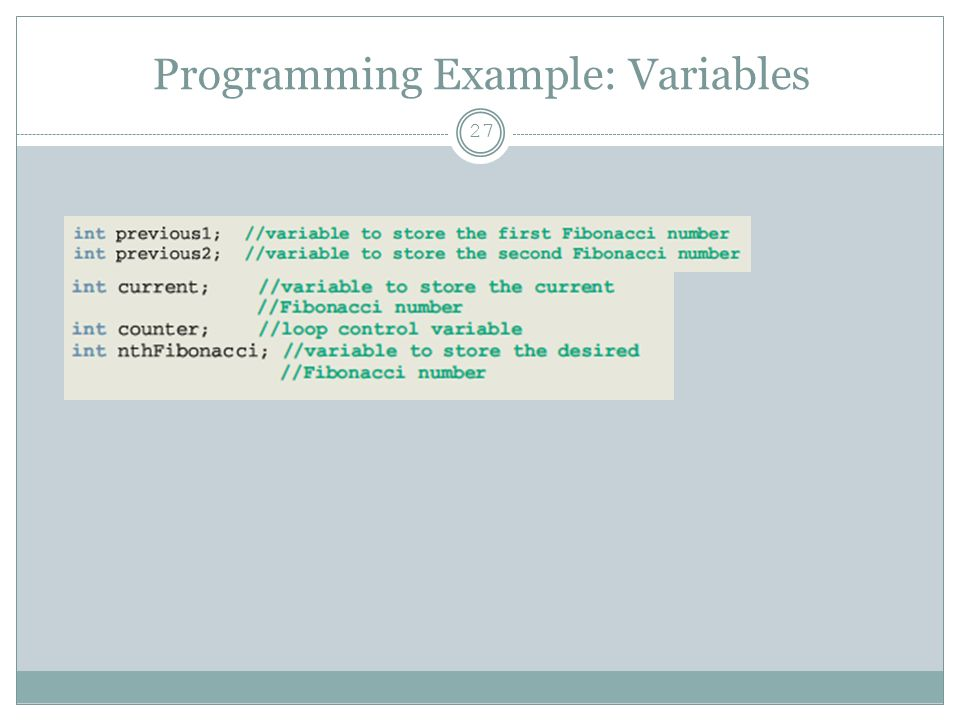Programming Example: Variables 27
