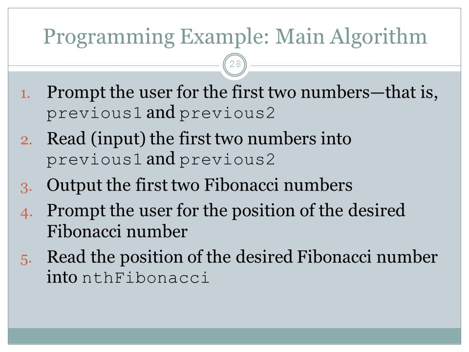 Programming Example: Main Algorithm 28 1.