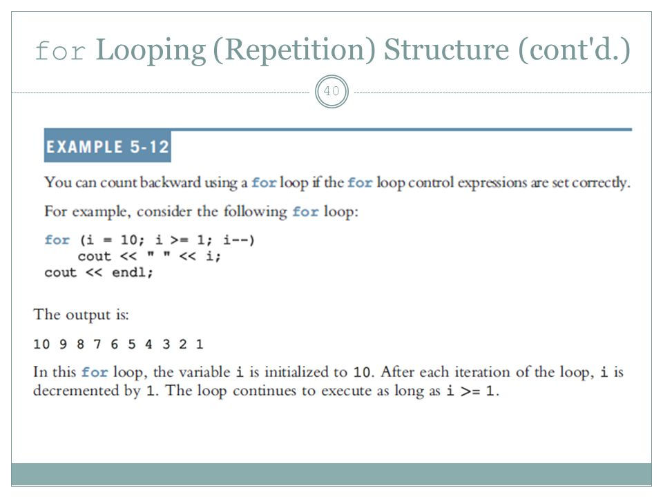 for Looping (Repetition) Structure (cont d.) 40