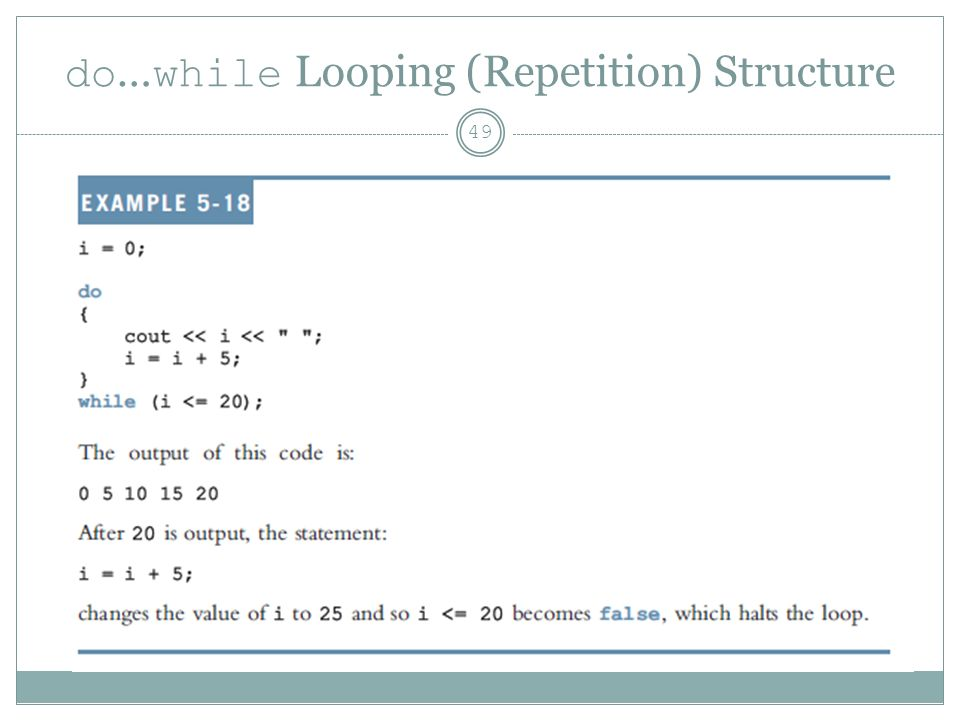 do … while Looping (Repetition) Structure 49